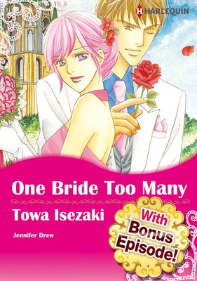 [With Bonus Episode !] One Bride Too Many