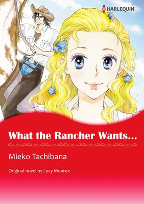 What the Rancher Wants...