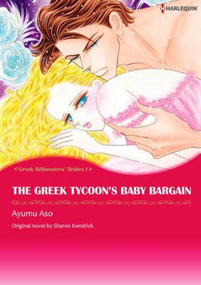 The Greek Tycoon's Baby Bargain Greek Billionaire Brides I