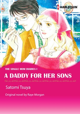 A Daddy for Her Sons The Single Mom Diaries I