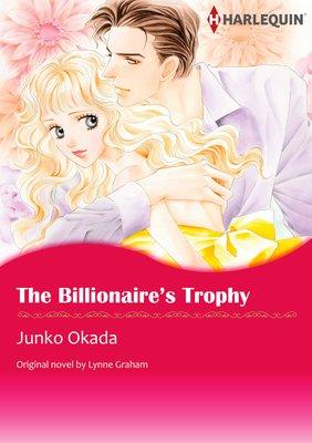 The Billionaire's Trophy A Bride for a Billionaire III