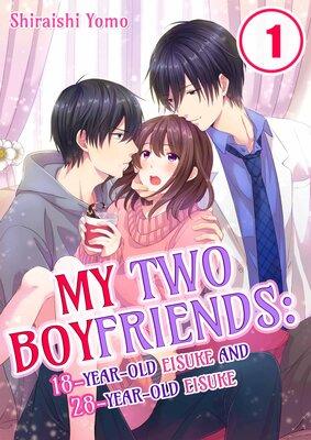My Two Boyfriends -18-Year-Old Eisuke and 28-Year-Old Eisuke-