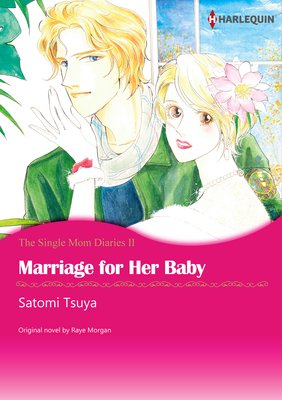 Marriage for Her Baby The Single Mom Diaries II