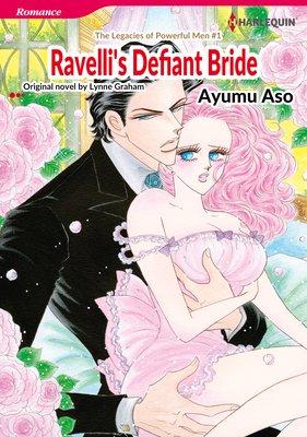 Ravelli's Defiant Bride The Legacies of Powerful Men I