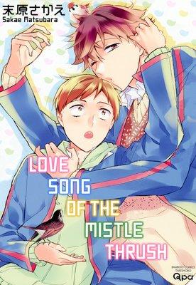 Love Song of the Mistle Thrush