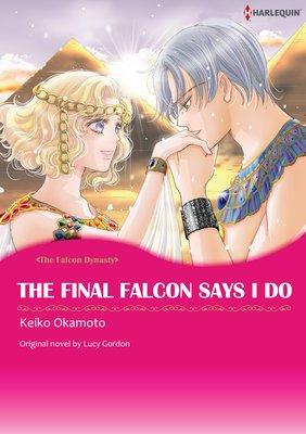 The Final Falcon Says I Do The Falcon Dynasty