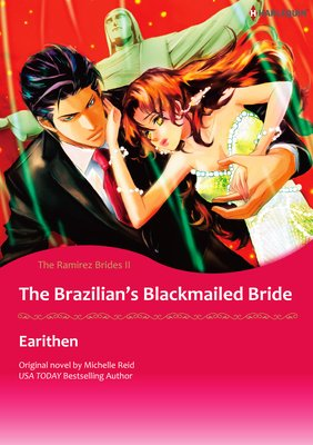 The Brazilian's Blackmailed Bride The Ramirez Brides II