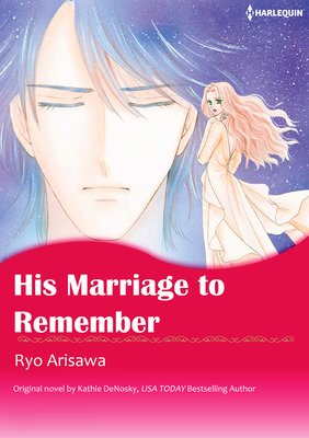 His Marriage to Remember