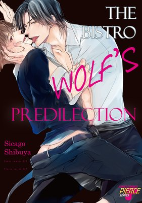 The Bistro Wolf's Predilection
