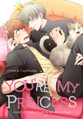 You're My Princess [Plus Bonus Page and Renta!-Only Bonus]