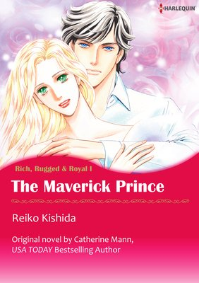 The Maverick Prince Rich, Rugged & Royal I