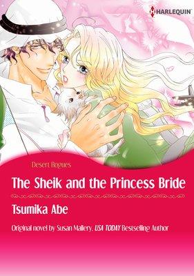 The Sheik & the Princess Bride Desert Rogues