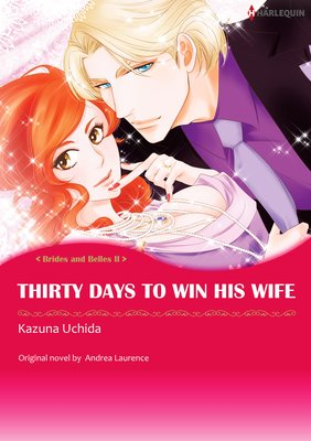 Thirty Days to Win His Wife Brides and Belles II