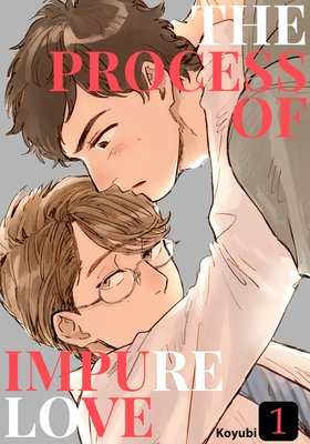 The Process of Impure Love