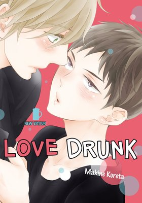 Love Drunk: New Edition [Plus Digital-Only Bonus]