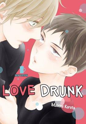 Love Drunk: New Edition [Plus Digital-Only Bonus]