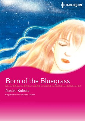 Born of the Bluegrass