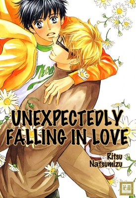 Unexpectedly Falling in Love